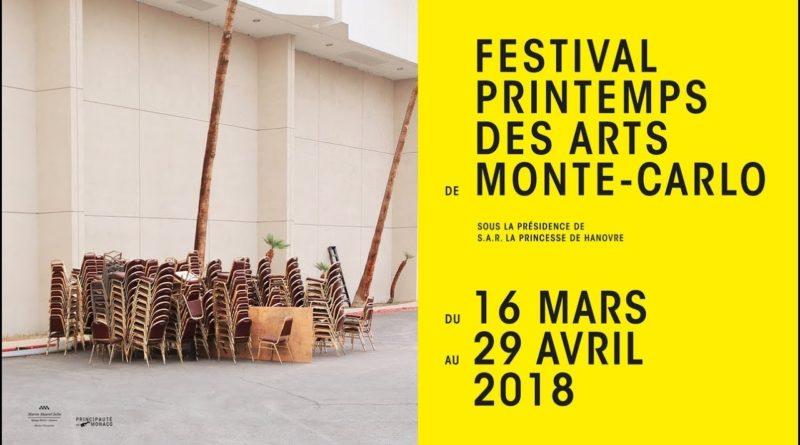 FESTIVAL PRINTEMPS DES ARTS MONTE-CARLO – MARCH 16 – APRIL 29, 2018 – XXXIV Edition